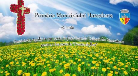 5 aprilie | CRUCEA DE FLORI la Hunedoara
