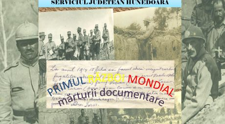 """Expoziție la Arhivele Naționale: """"Primul Război Mondial – mărturii documentare"""""""
