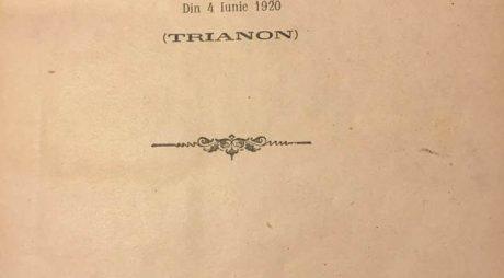 Tratatul de la Trianon, păstrat de fostul senator Vochițoiu