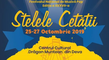 """Încep înscrierile pentru Festivalul de muzică pop """"Stelele Cetății"""" – Deva, 2019"""