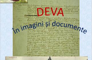 """,,Deva în imagini și documente"""""""