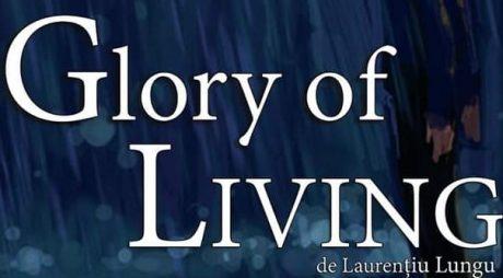 """Premieră: """"Glory of living"""" la  Teatrul de Artă Deva"""