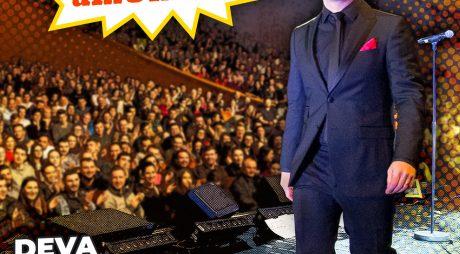 Stand-up Comedy: Dan Badea, la Deva cu un invitat surpriză