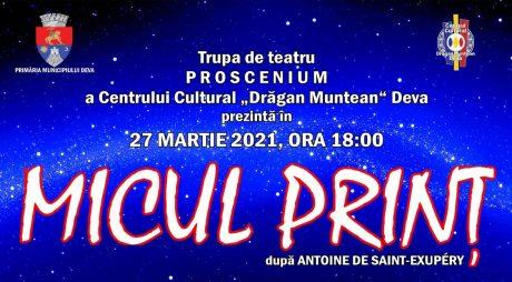 "Spectacolul ""Micul Prinț"" va fi difuzat online!"