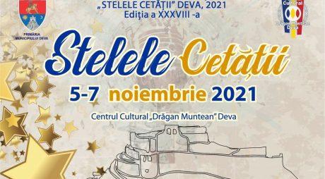 """Încep înscrierile la Festivalul – Concurs Național """"STELELE CETĂȚII"""", Deva 2021"""